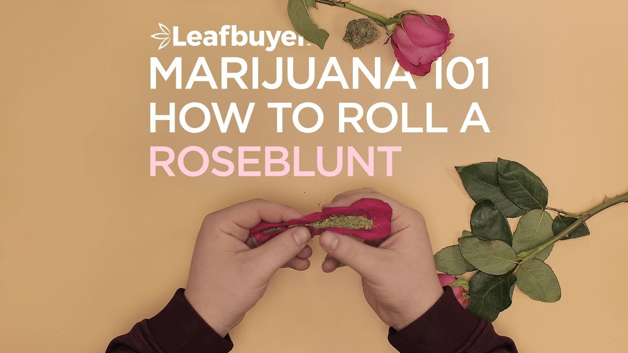 how to roll a rose blunt